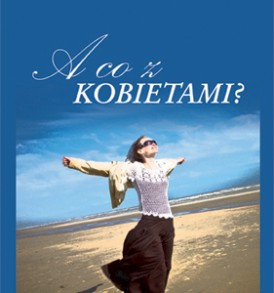 okładka: A co z kobietami - Kenneth E. Hagin